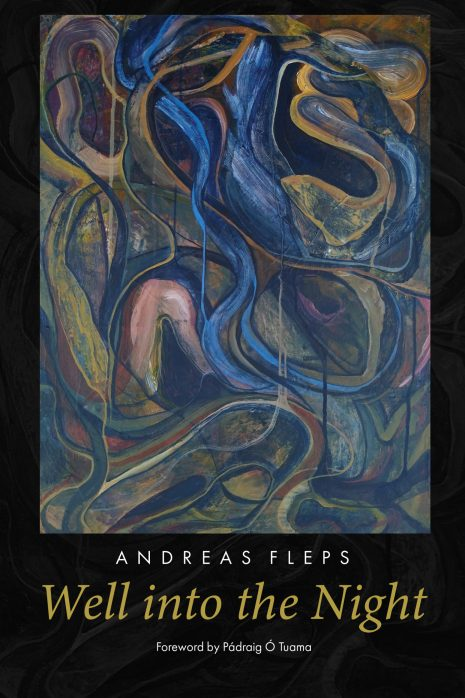 Well into the Night, poetry by Andreas Fleps